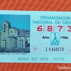 Cupones ONCE: 6873 CUPÓN DE LA ONCE LOTERÍA ESPAÑOLA VIÑETA SANTA CRUZ DE LA SERÓS HUESCA ARAGÓN ESPAÑA. Lote 277648348