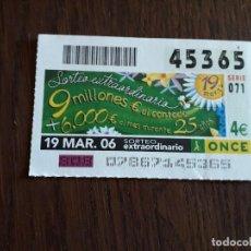 Cupones ONCE: CUPÓN ONCE 19-03-06 EXTRA DÍA DEL PADRE.. Lote 278424958