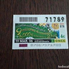 Bilhetes ONCE: CUPÓN ONCE 19-03-06 SORTEO EXTRAORDINARIO DIA DEL PADRE. Lote 278668758