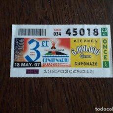 Cupones ONCE: CUPÓN ONCE 18-05-07 3 CENTENARIO GARACHICO, TENERIFE. Lote 278836593