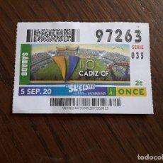 Bilhetes ONCE: CUPÓN ONCE 05-09-20, FUTBOL CÁDIZ C.F., 110 AÑOS.. Lote 283297988