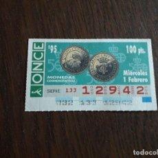 Bilhetes ONCE: CUPÓN ONCE 01-02-95, MONEDAS CONMEMORATIVAS QUINTO CENTENARIO DESCUBRIMIENTO AMÉRICA.. Lote 284822248