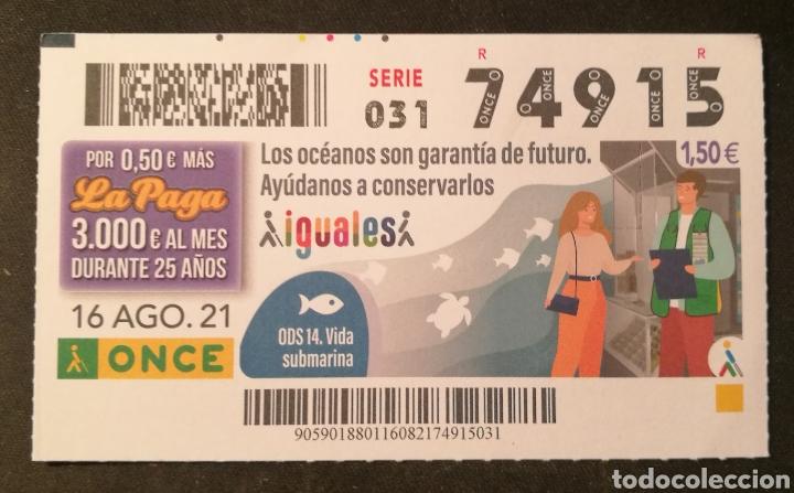 N° 74915 (16/AGOSTO/2021) (Coleccionismo - Lotería - Cupones ONCE)