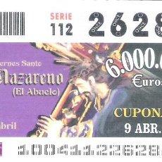 Cupones ONCE: 1 DECIMO O CUPON ONCE - 9 ABRIL 2004 - SEMANA SANTA JAEN - JESUS NAZARENO ( EL ABUELO ). Lote 288529113