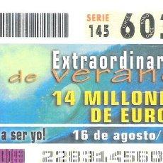 Cupones ONCE: 1 DECIMO O CUPON ONCE - 16 AGOSTO 2003 - EXTRAORDINARIO DE VERANO. Lote 288598568