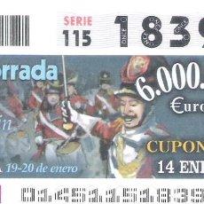 Cupones ONCE: 1 DECIMO O CUPON ONCE - 14 ENERO 2005 - TAMBORRADA FIESTAS DE SAN SEBASTIAN - AZPEITIA. Lote 288603358