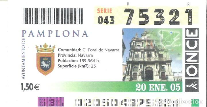 1 DECIMO O CUPON ONCE - 20 ENERO 2005 - PAMPLONA (Coleccionismo - Lotería - Cupones ONCE)