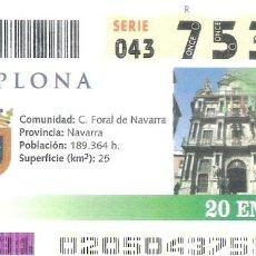 Cupones ONCE: 1 DECIMO O CUPON ONCE - 20 ENERO 2005 - PAMPLONA. Lote 288603668