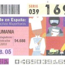 Cupones ONCE: 1 DECIMO O CUPON ONCE - 15 FEBRERO 2005 - EL MUNDO EN ESPAÑA - RUMANIA - COLECTIVOS MAYORITARIOS. Lote 288605293