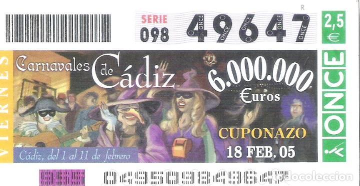1 DECIMO O CUPON ONCE - 18 FEBRERO 2005 - CARNAVALES DE CADIZ - CUPONAZO DEL VIERNES (Coleccionismo - Lotería - Cupones ONCE)