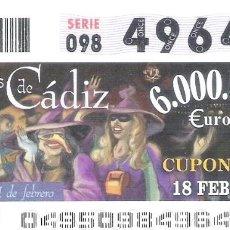 Cupones ONCE: 1 DECIMO O CUPON ONCE - 18 FEBRERO 2005 - CARNAVALES DE CADIZ - CUPONAZO DEL VIERNES. Lote 288605538