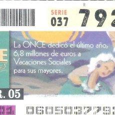 Cupones ONCE: 1 DECIMO O CUPON ONCE - 1 MARZO 2005 - VACIONES SOCIALES PARA LOS MAYORES. Lote 288606533