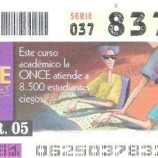 Cupones ONCE: 1 DECIMO O CUPON ONCE - 3 MARZO 2005 - COLEGIOS INTEGRANDO. Lote 288606803