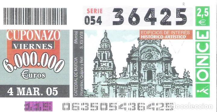 1 DECIMO O CUPON ONCE - 4 MARZO 2005 - CATEDRAL DE MURCIA - EDIFICIOS DE INTERES HISTORICO (Coleccionismo - Lotería - Cupones ONCE)