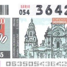 Cupones ONCE: 1 DECIMO O CUPON ONCE - 4 MARZO 2005 - CATEDRAL DE MURCIA - EDIFICIOS DE INTERES HISTORICO. Lote 288606958