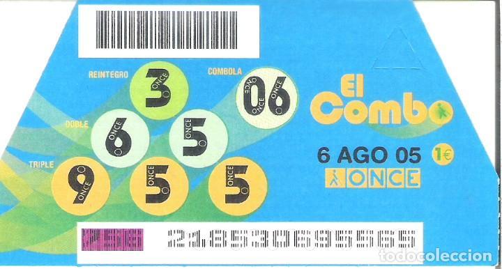1 DECIMO O CUPON ONCE - 13 AGOSTO 2005 - EL COMBO (Coleccionismo - Lotería - Cupones ONCE)