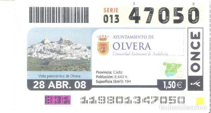 1 DECIMO O CUPON ONCE - 28 ABRIL 2008 - OLVERA ( CADIZ ) (Coleccionismo - Lotería - Cupones ONCE)
