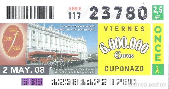 1 DECIMO O CUPON ONCE - 2 MAYO 2008 - CONMEMORACION DEL BICENTENARIO DE LA GUERRA DE INDEPENDENCIA (Coleccionismo - Lotería - Cupones ONCE)
