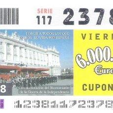 Cupones ONCE: 1 DECIMO O CUPON ONCE - 2 MAYO 2008 - CONMEMORACION DEL BICENTENARIO DE LA GUERRA DE INDEPENDENCIA. Lote 288607898