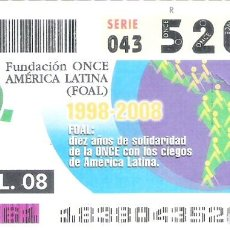 Cupones ONCE: 1 DECIMO O CUPON ONCE - 1 JULIO 2008 - 10 AÑOS DE SOLIDARIDAD CON CIEGOS DE AMERICA LATINA. Lote 288608118
