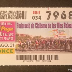 Cupones ONCE: N° 79682 (17/AGOSTO/2021)-BALEARES. Lote 288610483