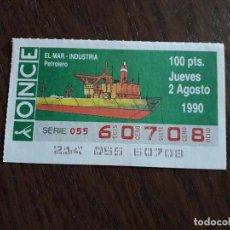 Cupones ONCE: CUPÓN ONCE 02-08-90, EL MAR - INDUSTRIA, PETROLERO.. Lote 289271488