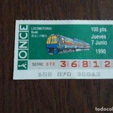Cupones ONCE: CUPÓN ONCE 07-06-90, DE TRENES, TRANSPORTE, LOCOMOTORAS BUDD E.U. 1967. Lote 289271718
