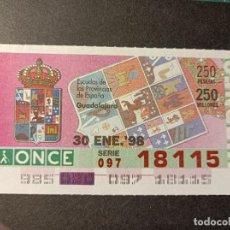 Cupones ONCE: C. ONCE. ESCUDOS DE LAS PROVINCIAS DE ESPAÑA. GUADALAJARA. 30 DE ENERO 1998. Nº 18115.. Lote 289496573