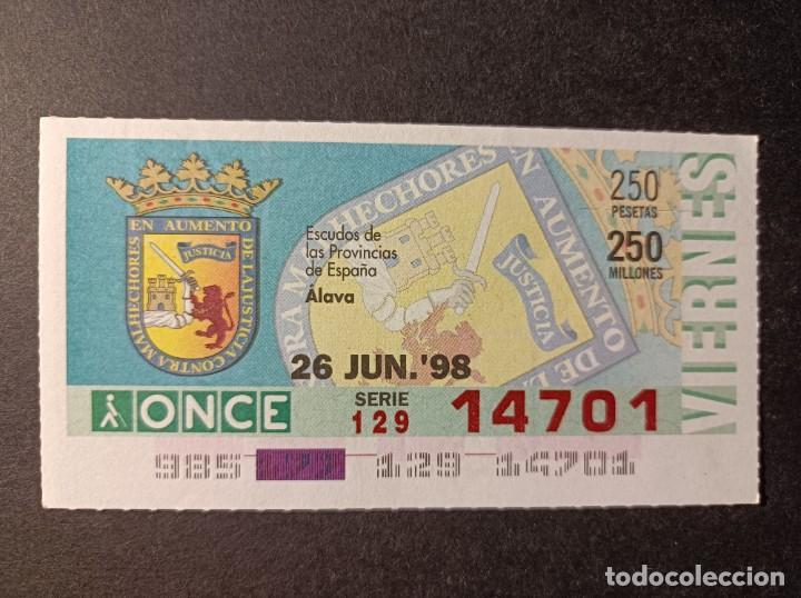 C. ONCE. ESCUDOS DE LAS PROVINCIAS DE ESPAÑA. ÁLAVA. 26 DE JUNIO 1998. Nº 14701 (Coleccionismo - Lotería - Cupones ONCE)