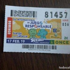 Cupones ONCE: CUPÓN ONCE 17-02-19 DÍA INTERNACIONAL DEL JUEGO RESPONSABLE, JUEGA CON LA CABEZA.. Lote 289739913