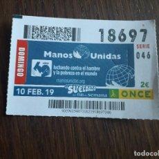 Cupones ONCE: CUPÓN ONCE 10-02-19 MANOS UNIDAS, 60 AÑOS LUCHANDO CONTRA EL HAMBRE Y LA POBREZA EN EL MUNDO.. Lote 289740483