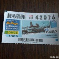 Cupones ONCE: CUPÓN ONCE 06-02-19 MI PUEBLO, CEBOLLA, TOLEDO.. Lote 289741018