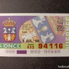 Cupones ONCE: C. ONCE. ESCUDOS DE LAS PROVINCIAS DE ESPAÑA. LUGO. 3 DE JULIO 1998. Nº 94116.. Lote 289752858