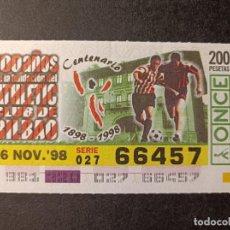 Cupones ONCE: CUPON ONCE 1998. 18 NOVIEMBRE. 100 AÑOS FUNDACIÓN ATHLETIC DE BILBAO. 66457.. Lote 290146048