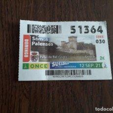 Cupones ONCE: CUPÓN ONCE 12-09-21, CASTILLO DE PAMBRE, PALAS DE REI, LUGO. SOMOS PALENSES.. Lote 293667813
