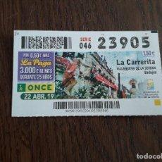 Cupones ONCE: CUPÓN ONCE 22-04-19 LA CARRERITA, VILLANUEVA DE LA SERENA, BADAJOZ.. Lote 293671678