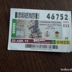 Cupones ONCE: CUPÓN ONCE 20-04-19 75 ANIVERSARIO FUNDACIONAL, HERMANDAD DE LAS TRES CAIDAS, HUELVA.. Lote 293671783