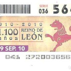 Cupones ONCE: 1 DECIMO O CUPON ONCE - 29 SEPTIEMBRE 2010 - 1100 AÑOS REINO DE LEON. Lote 294015793