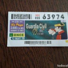 Cupones ONCE: CUPÓN ONCE 13-05-19 GUARDIA CIVIL, 175 AÑOS A TU LADO.. Lote 296617973