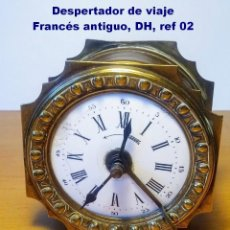 Despertadores antiguos: DESPERTADOR DE VIAJE FRANCÉS ANTIGUO, DH, PÉNDULO FIJO, REF 02. Lote 200632555