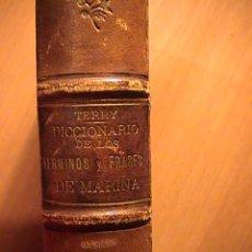 Diccionarios antiguos: DICCIONARIO DE LOS TERMINOS Y FRASES DE MARINA. Lote 25465620