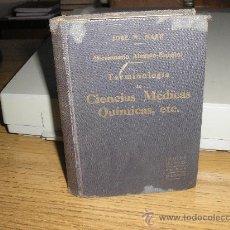 Diccionarios antiguos: DICCIONARIO ALEMÁN-ESPAÑOL TERMINOLOGÍA DE CIENCIAS MÉDICAS QUÍMICAS, ETC. (JOSE W. NAKE) 1ª ED.. Lote 25897110