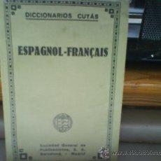 Diccionarios antiguos: DICCIONARIOS CUYAS.ESPAÑOL-FRANCES. AÑO 1927. Lote 9623828
