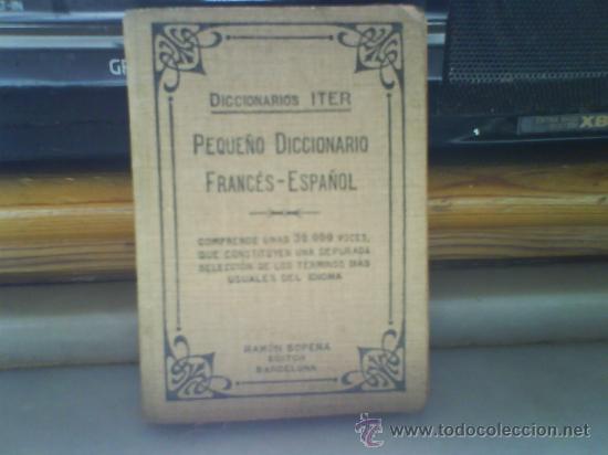 DICCIONARIOS ITER. FRANCES- ESPAÑOL (Libros Antiguos, Raros y Curiosos - Diccionarios)
