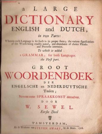 DICCIONARIO INGLÉS- HOLANDÉS S. XVIII- WILLIAM SEWEL (Libros Antiguos, Raros y Curiosos - Diccionarios)