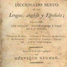 Diccionarios antiguos: 1802 DICCIONARIO INGLÉS-ESPAÑOL DE NEUMAN UNICO. Lote 22519785