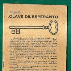 Diccionarios antiguos: ESPERANTO - LIBRO CLAVE DE ESPERANTO - CURSO DEL IDIOMA - ORTOGRAFIA Y DICCIONARIO - 1926 - 34 PAG.. Lote 295735993