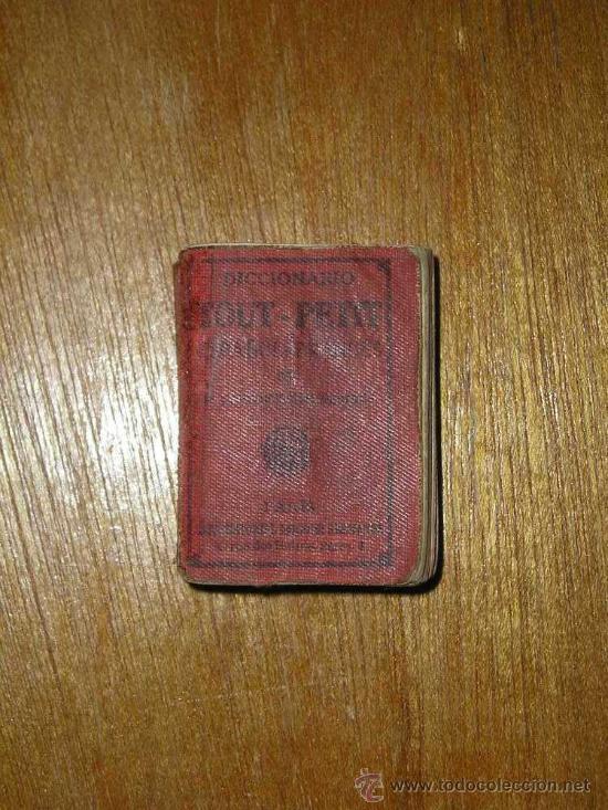 MINI DICCIONARIO TOUT PETIT - ESPAÑOL FRANCES - 1927 (Libros Antiguos, Raros y Curiosos - Diccionarios)