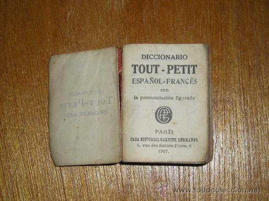 Diccionarios antiguos: MINI DICCIONARIO TOUT PETIT - ESPAÑOL FRANCES - 1927 - Foto 3 - 25420515
