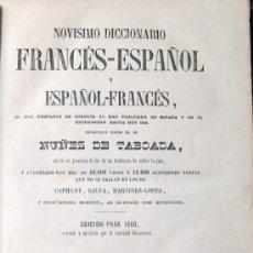 Diccionarios antiguos: NOVÍSIMO DICCIONARIO FRANCÉS-ESPAÑOL Y ESPAÑOL-FRANCÉS. NÚÑEZ DE TABOADA. 1863. 2 TOMOS. Lote 27385486